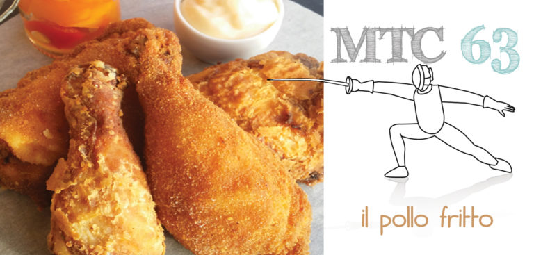 SFIDA MTC n. 63 Il pollo fritto