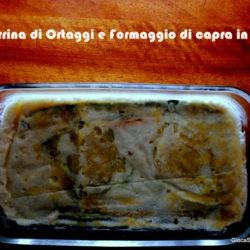 34.Terrina agli ortaggi al formaggio di capra di Sonia