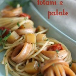 19. Spaghetti con totani e patate di Pasqualina